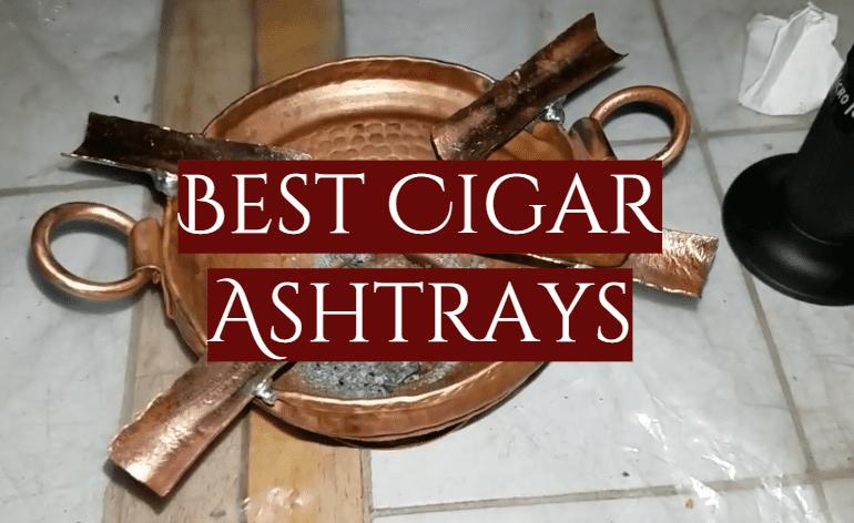 10 Best Cigar Ashtrays