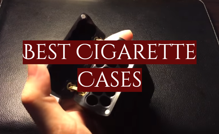 10 Best Cigarette Cases