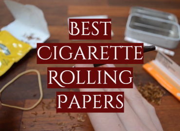Best Cigarette Rolling Papers