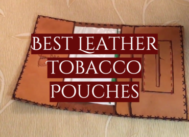 Best Leather Tobacco Pouches