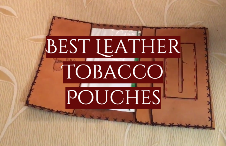 5 Best Leather Tobacco Pouches