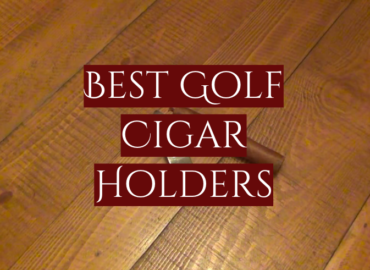 5 Best Golf Cigar Holders