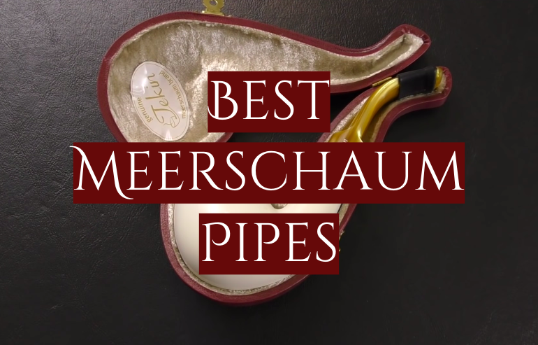 5 Best Meerschaum Pipes