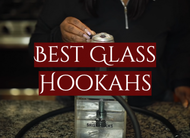 Best Glass Hookahs