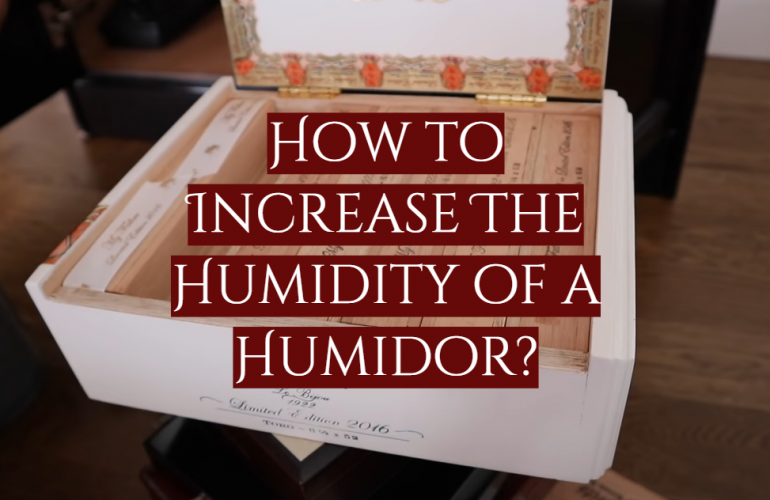 How to Increase The Humidity of a Humidor?
