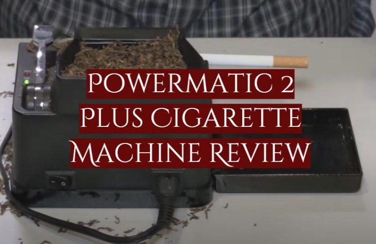 Powermatic 2 Plus Cigarette Machine Review