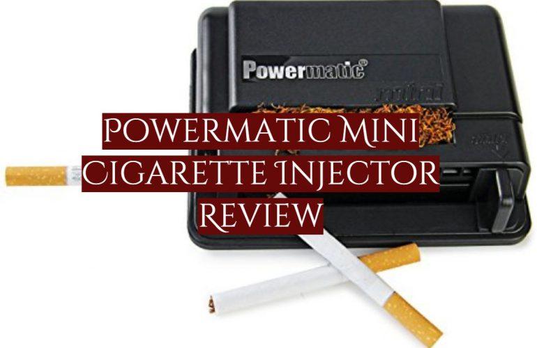 Powermatic Mini Cigarette Injector Review