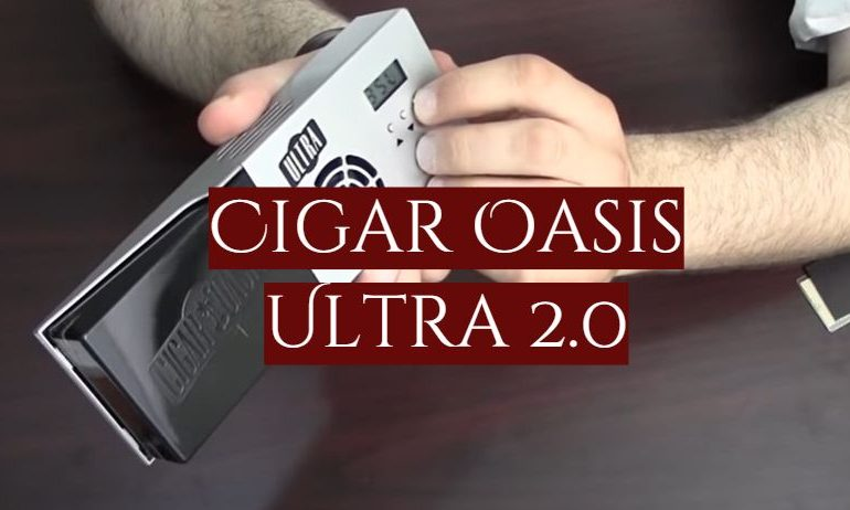 Cigar Oasis Ultra 2.0 Review