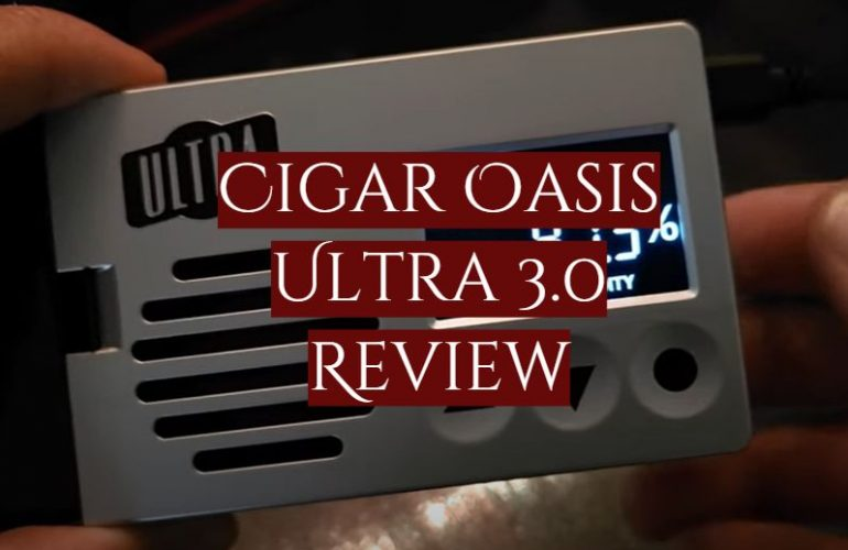 Cigar Oasis Ultra 3.0 Review
