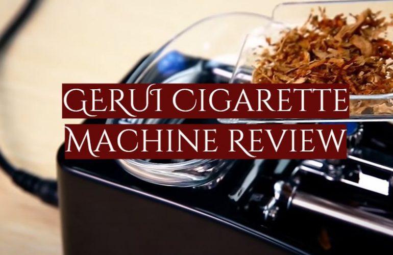 GERUI Cigarette Machine Review